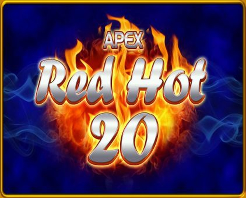 The Red Hot 20 Online Slot Demo Game by Apex Gaming