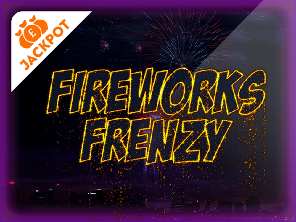 The Fireworks Frenzy Online Slot Demo Game by EYECON
