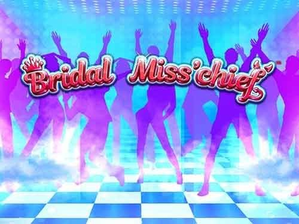 The Bridal Miss'cheif Online Slot Demo Game by GECO Gaming