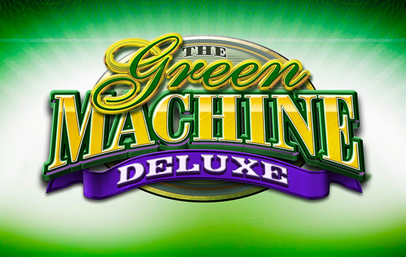 The Green Machine Deluxe Power Bet Online Slot Demo Game by High 5 Games