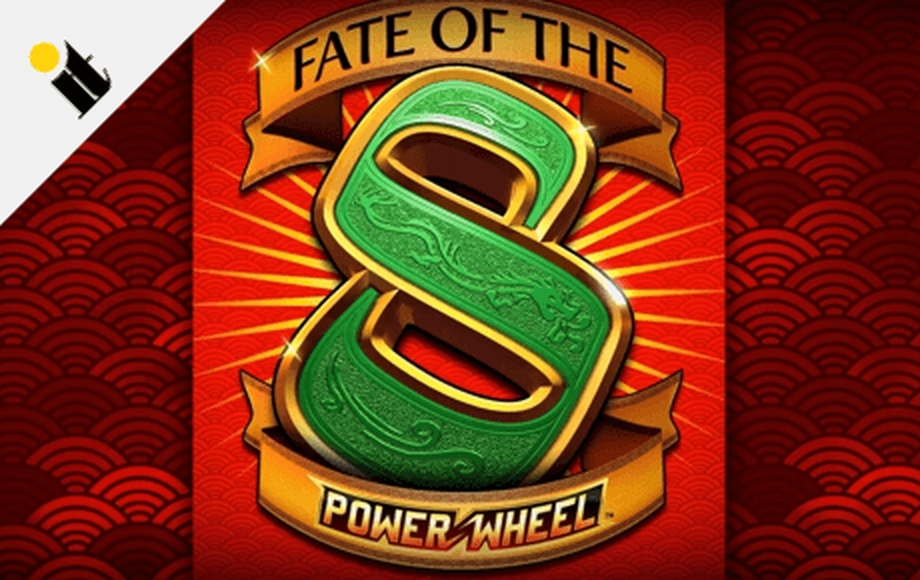 Reels in Fate of the 8 Power Wheel Slot Game by Incredible Technologies