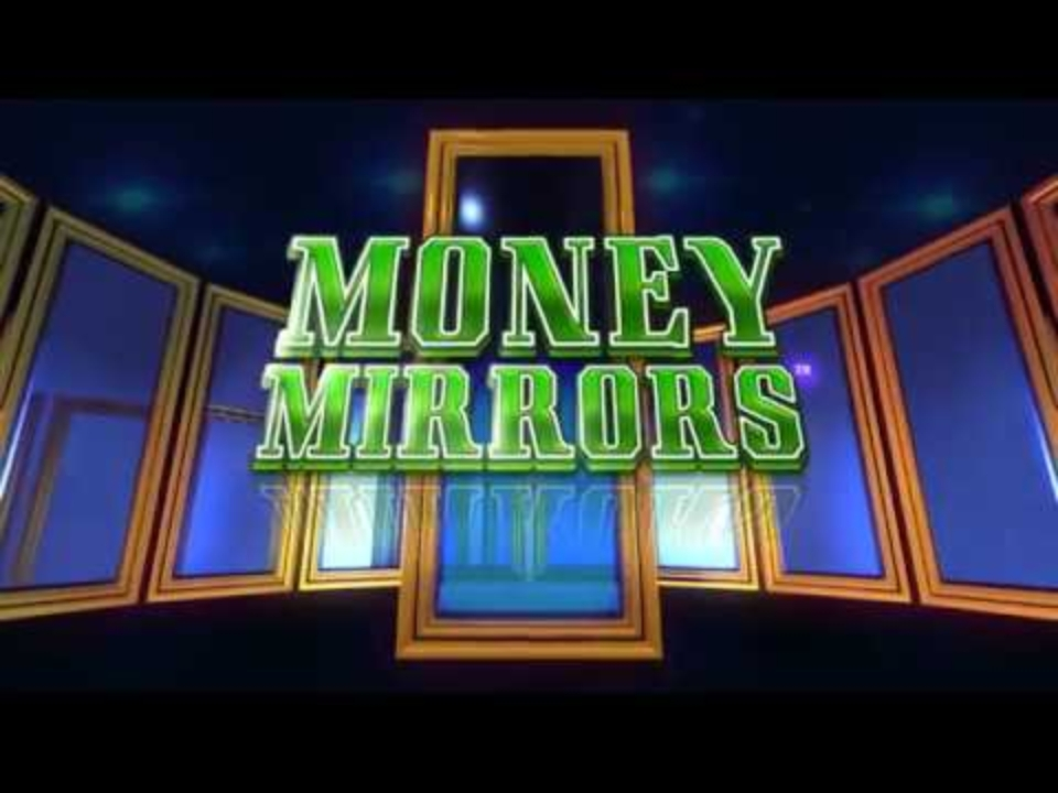 The Money Mirrors Online Slot Demo Game by Incredible Technologies
