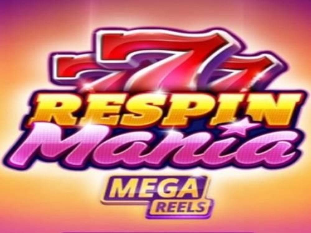 Win Money in Respin Mania Mega Reels Free Slot Game by Skywind