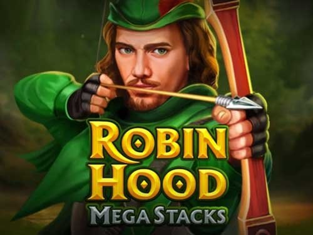 Win Money in Robin Hood Mega Stacks Free Slot Game by Skywind