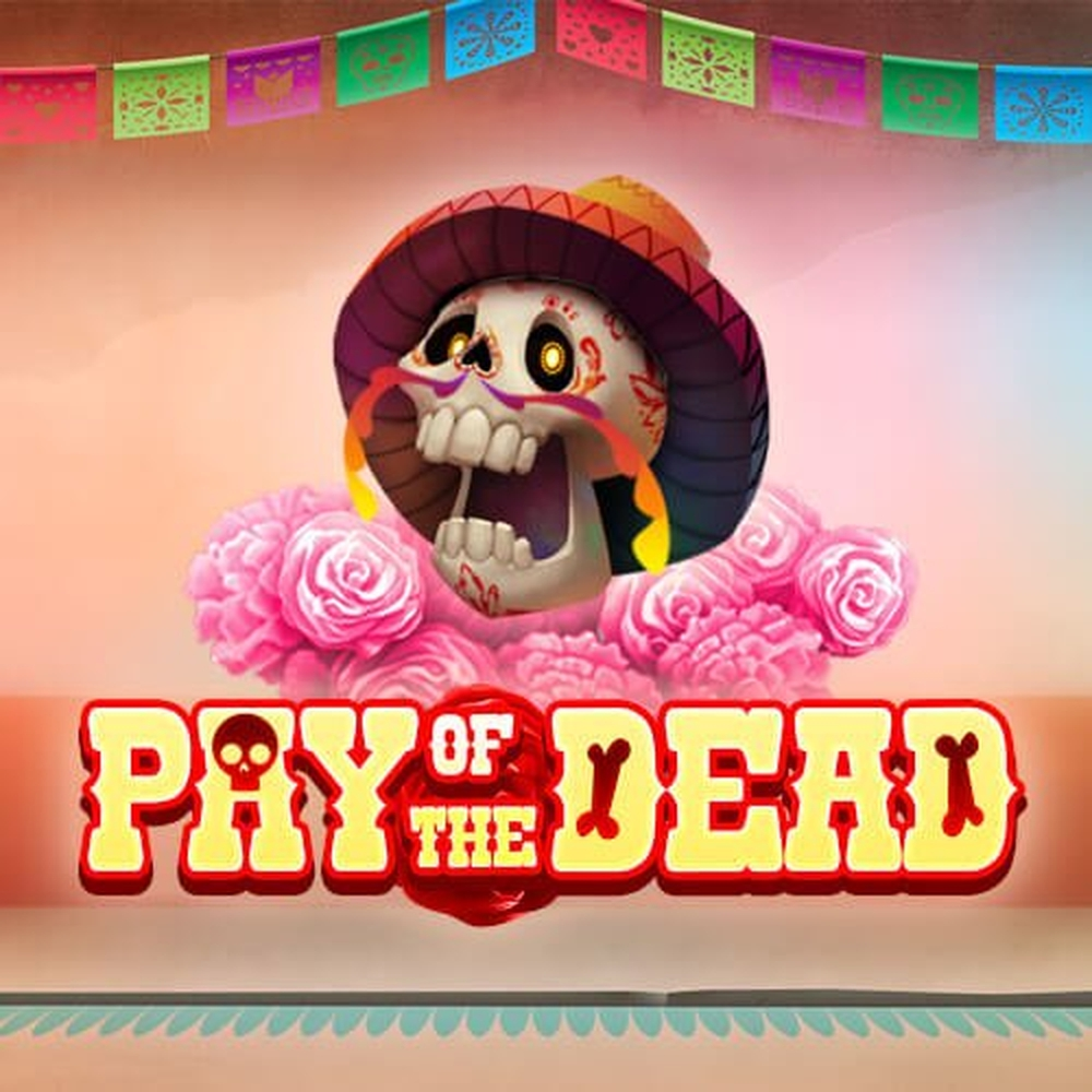 The Pay of the Dead Online Slot Demo Game by Slingo