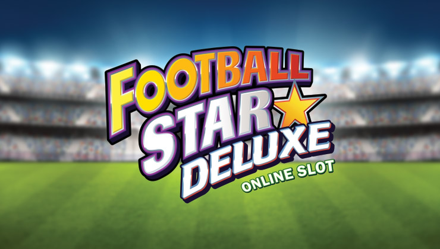 The Football Star Deluxe Online Slot Demo Game by Stormcraft Studios