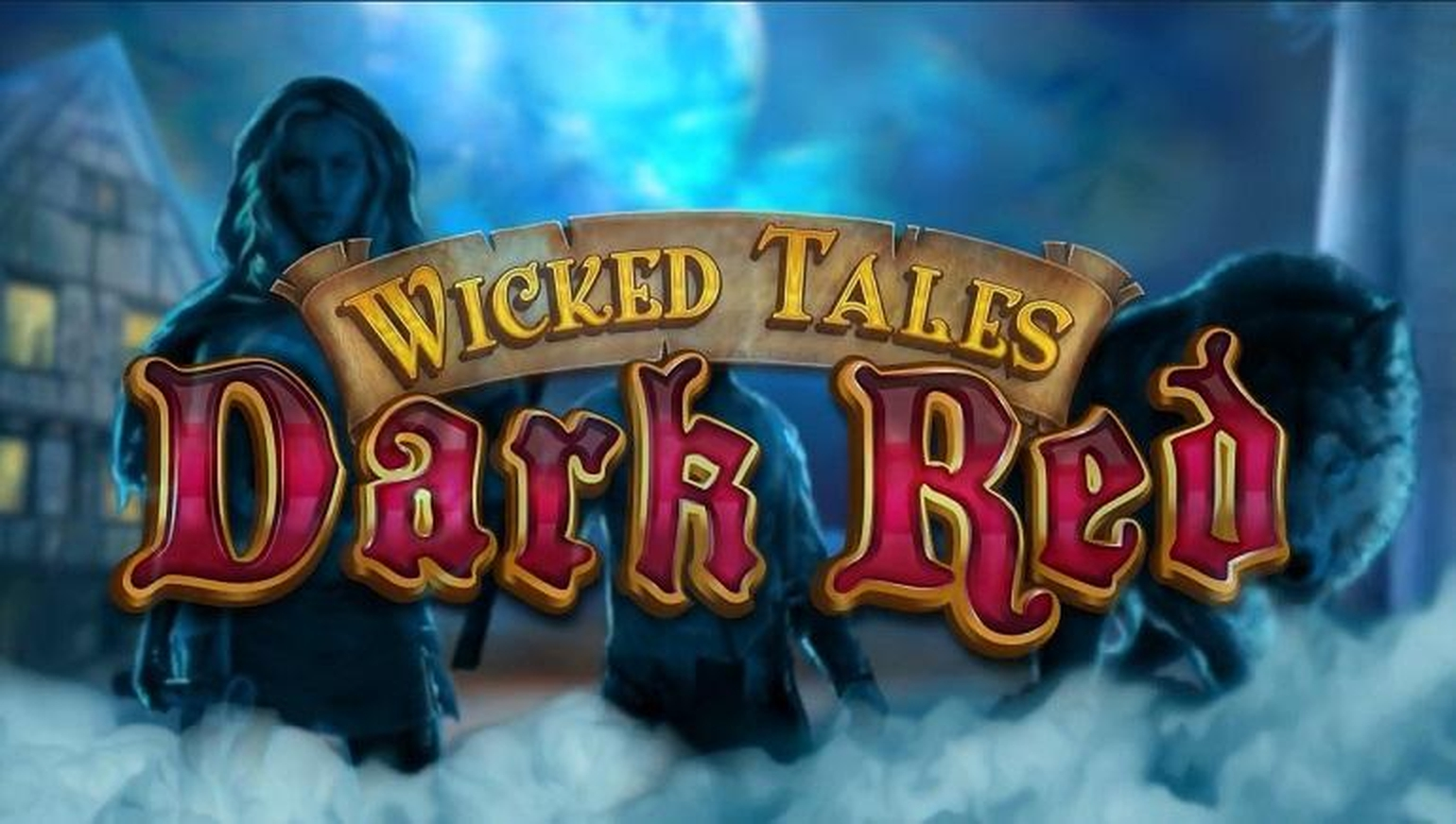 The Wicked Tales: Dark Red Online Slot Demo Game by Triple Edge Studios