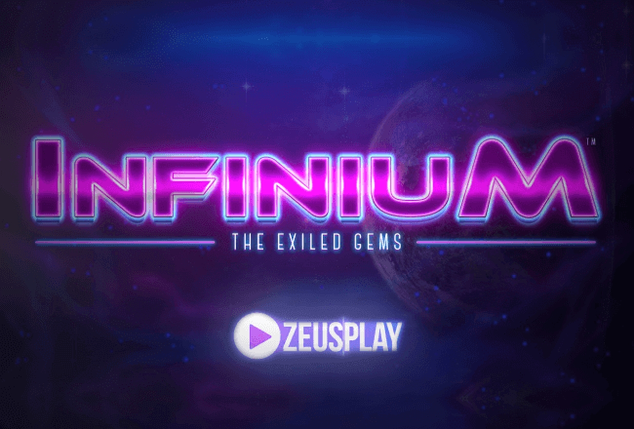 The Infinium Online Slot Demo Game by ZEUS PLAY